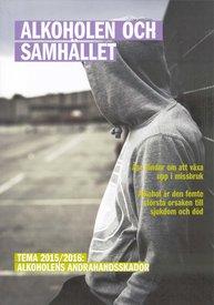 Rapport 2015: Alkoholens andrahandsskador