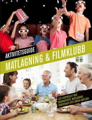 Aktivitetsguide matlagning o filmklubb