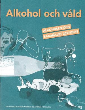 Rapport: 2017-2018 Alkohol och våld